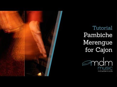 Cajon lesson: Pambiche merengue