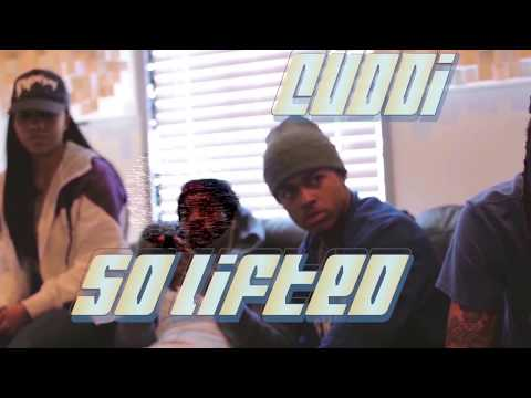 Cuddi- So Lifted (Official Video)