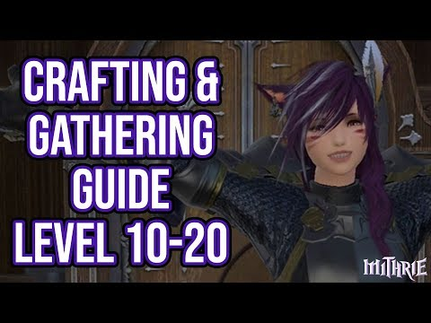 FFXIV New Player Crafting & Gathering Guide Level 10 to 20 (2018)