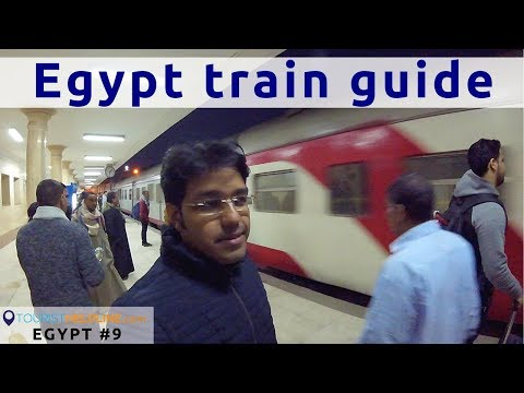 An Indian In Egypt Trains: Useful Apps | Type Of Trains | 1, 2 & 3 Class