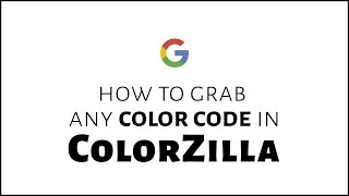 How to Grab Any Color Code in ColorZilla (Chrome Extension)