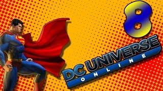 DC Universe Online Walkthrough - A Glorious Return - DCUO Let's Play Part 8