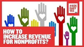 How to Increase Revenue for Nonprofits?