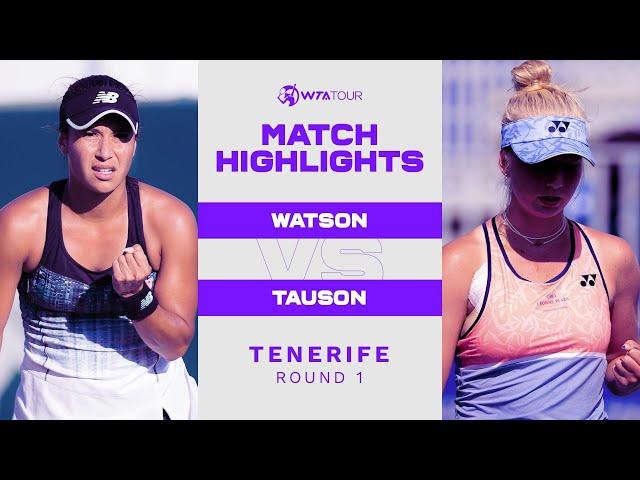Heather Watson vs. Clara Tauson | 2021 Tenerife Round 1 | WTA Match Highlights
