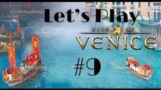 Let's Play Rise of Venice Part 9 - A Pyrrhic Victory
