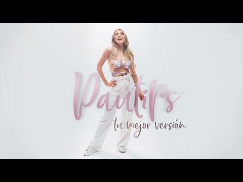 Tu Mejor Versión (VIDEO OFICIAL) l Pautips