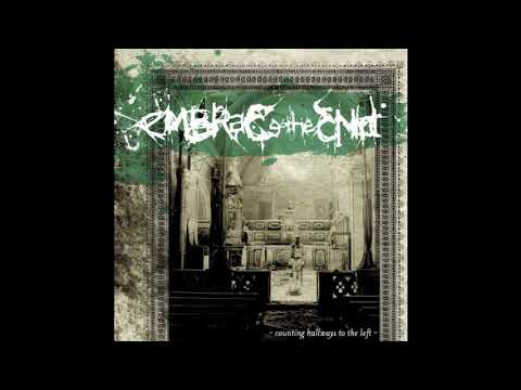 Embrace the End - Counting Hallways to the Left (full album)