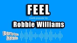 Robbie Williams - Feel (Karaoke Version)