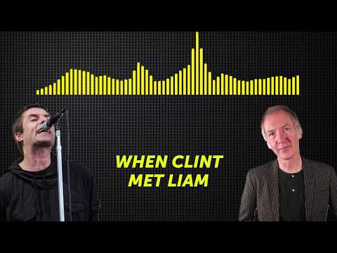 Clint Boon Meets Liam Gallagher