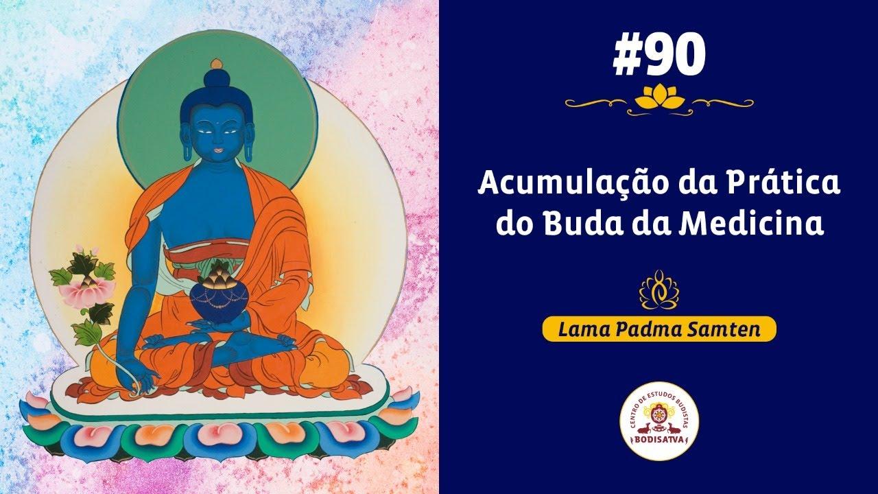 #90 | Instruções de Prática: Prajnaparamita e Buda da Medicina | 11/07/2020