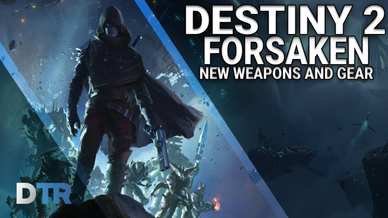 57546d1d37e Destiny 2  Forsaken - NEW Exotic weapons and Armour. DestinyTracker