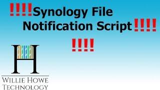 Synology File Upload Notification!
