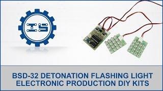 Bsd-32 Detonation Flashing Light Electronic Production Diy Kits