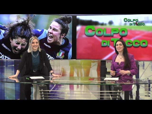 COLPO DI TACCO: L'intervista alla rugbista Silvia Turani e al Nutrizionista Francesco Cagnazzo