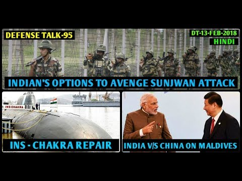 Indian Defence News,Defense Talk,INS Chakra Repair,India access to Oman port,China warn india,hindi