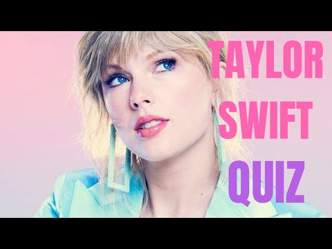 The Taylor Swift Quiz (Easy for Swifties!) Mp3