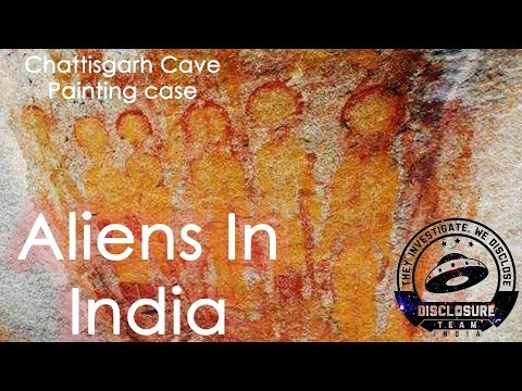 Aliens in INDIA  - Chattisgarh Cave Painting Case from India | (Disclosure Team India) UFO India
