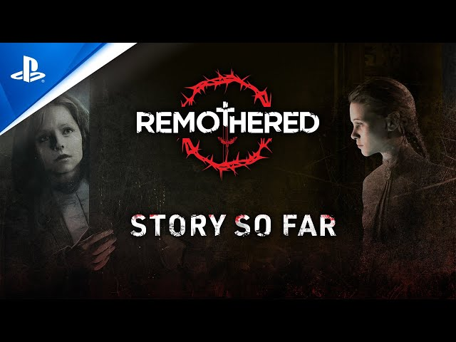 Remothered: Broken Porcelain - The Story So Far | PS4