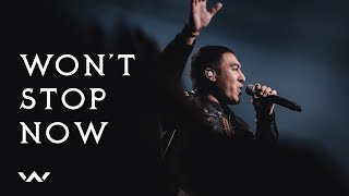 Won&#39t Stop Now Live Elevation Worship