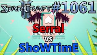 StarCraft 2 - Replay-Cast #1061 - Serral (Z) vs ShoWTimE (P) - HomeStory Cup XX [Deutsch]