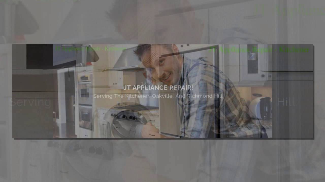 appliance repair kitchener on   jt appliance repair appliance repair kitchener on   jt appliance repair   youtube  rh   youtube com