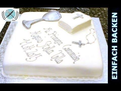 Schöne Torte Zur 1. Kommunion I Einfach Backen   Marcel Paa