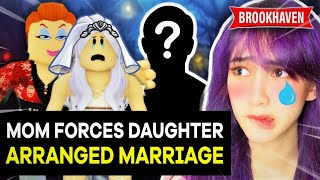 Download MOM Forces Daughter into ARRANGED MARRIAGE, This Is What Happens (Roblox Brookhaven Roleplay)