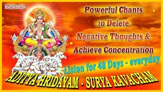powerful chants to delete negative thoughts achieve concentration aditya hridayam surya kavacham