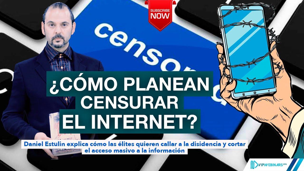 ¿Se viene la censura masiva en Internet? Jigsaw decidirá qué se ve y qué no, con Daniel Estulin