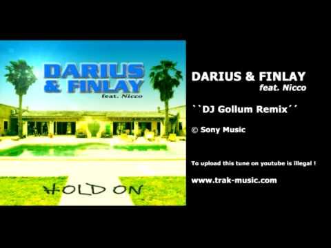Darius & Finlay feat. Nicco - Hold On (DJ Gollum Remix)