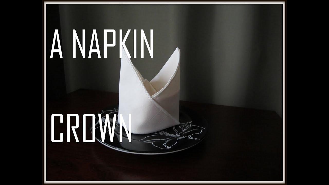 Napkin Folding The Crown Youtube