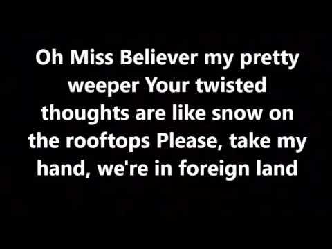 Oh Miss Believer - Twenty One Pilots (Lyrics)