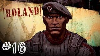 Borderlands 2 - ROLAND, CRIMSON RAIDER - Gameplay Walkthrough - Part 16 (Xbox 360/PS3/PC) [HD]