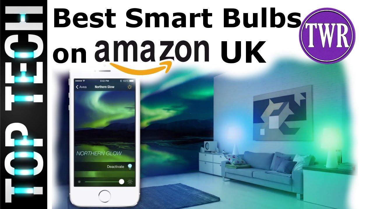 5 best smart bulbs on amazon uk eu no hub required youtube. Black Bedroom Furniture Sets. Home Design Ideas