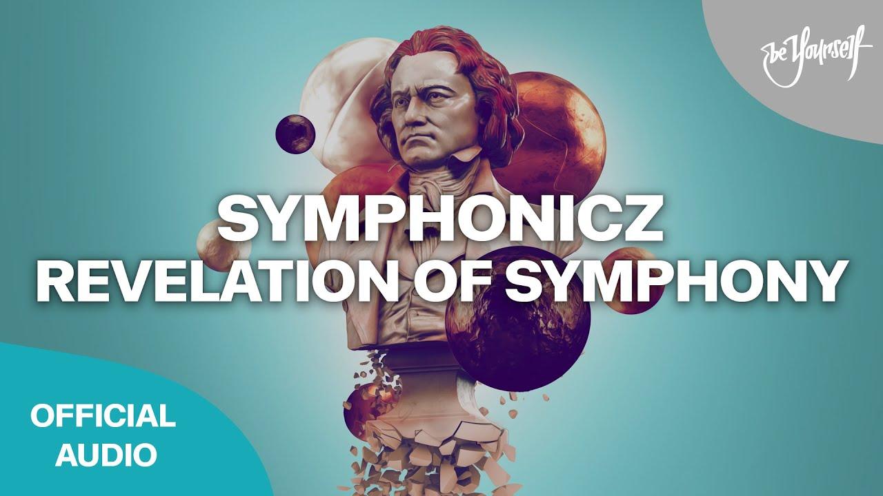 Symphonicz - Revelation of Symphony [@Lose Control Music]