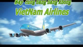 Nhạc DJ Bay Lên Nào - Bay cùng hãng hàng không VietNam Airlines - Dj Nonstop