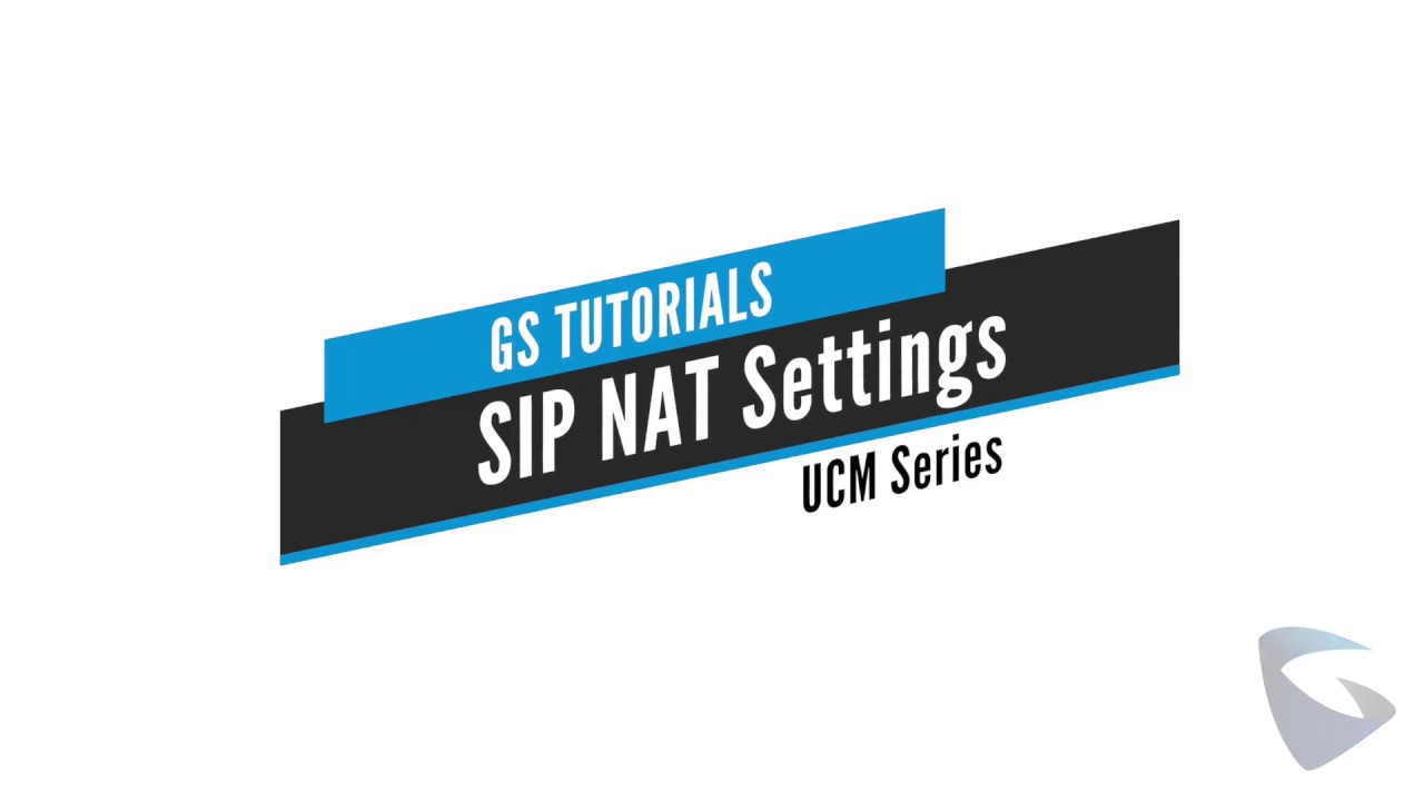 GS Tutorials - UCM NAT Settings