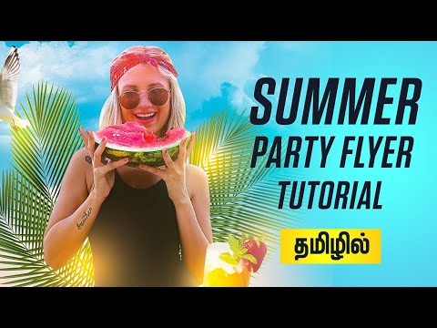 Summer Party Flyer Photoshop Tutorial In Tamil | PT32 | Free Flyer Template thumbnail