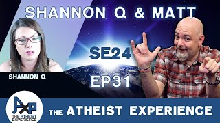 The Atheist Experience 24.31 with Matt Dillahunty & Shannon Q YouTube Videos