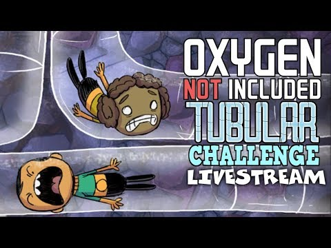 Life in a Box! - Oxygen Not Included Gameplay - Tube Challenge - Livestream