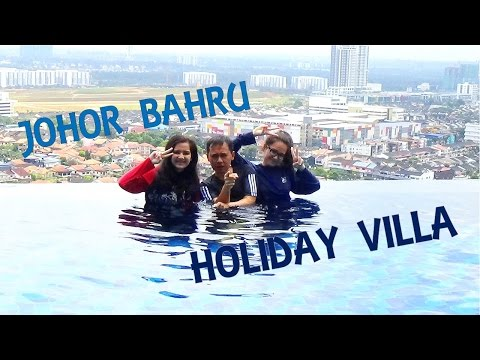 TRAVEL | Holiday Villa Johor Bahru City Centre