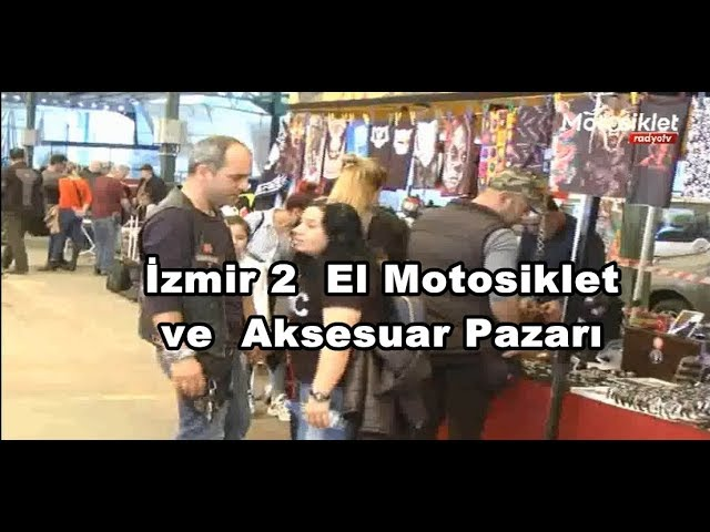 İzmir 2  El Motosiklet ve  Aksesuar Pazarı