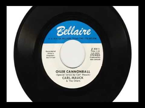 """CARL MAUCK & The Oilers """"OILER CANNONBALL"""" & """"(Instrumental)"""""""