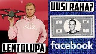 Suomessa dronen lentämiseen suuri muutos! Facebook perustaa oman rahan?