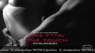 Chilando - One Fuck  - July 2016