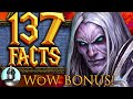 137 World of Warcraft Facts YOU Should KNOW - BONUS Edition!!   The Leaderboard