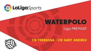 📺 Liga PREMAAT de Waterpolo: CN Terrassa - CN Sant Andreu