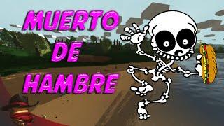 Muerto De Hambre | Con Sara | Cap.2  Unturned