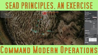 SEAD Principles, An Exercise - Command Modern Operations