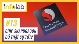 [Infolab#13] Vì sao Snapdragon được tin dùng??!